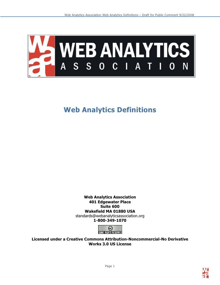 Web Analytics Association Web Analytics Definitions – Draft for Public Comment 9/22/2008                   Web Analytics D...