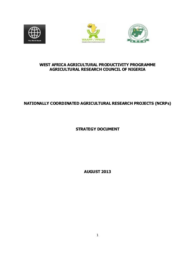 WEST AFRICA AGRICULTURAL PRODUCTIVITY PROGRAMME AGRICULTURAL RESEARCH COUNCIL OF NIGERIA  NATIONALLY COORDINATED AGRICULTU...