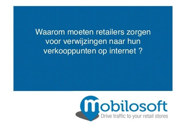 Waarom moeten retailers zorgen voor verwijzingen naar hun verkooppunten op internet ?!