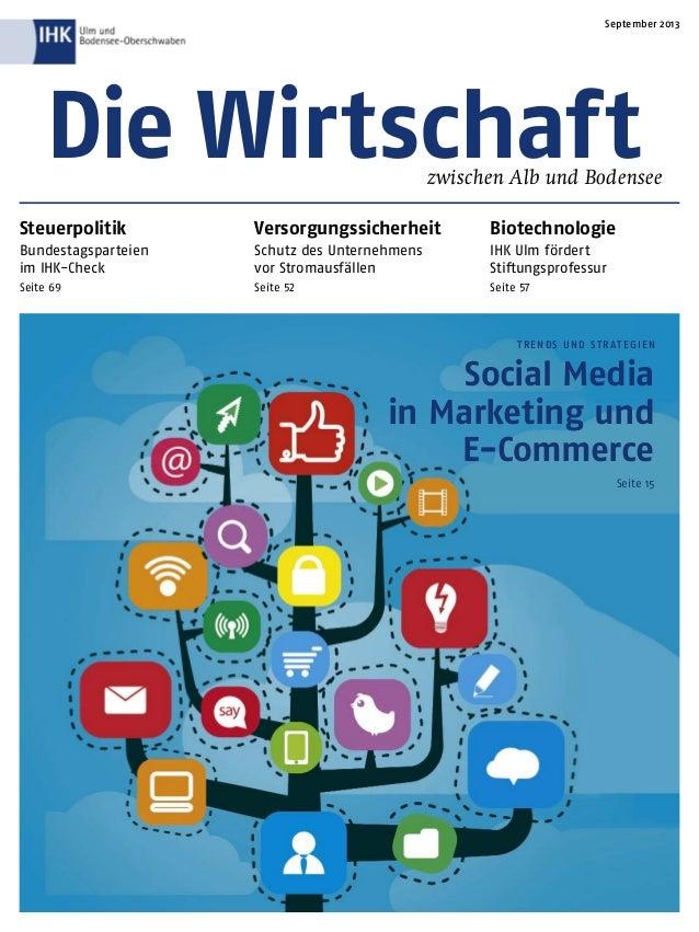 TRENDS UND STR ATEGIEN Social Media in Marketing und E-Commerce Seite 15 Die Wirtschaftzwischen Alb und Bodensee September...