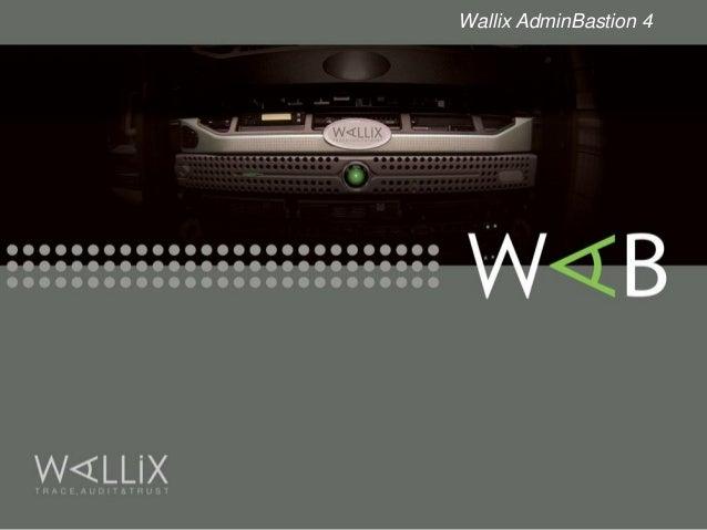 Wallix AdminBastion 4