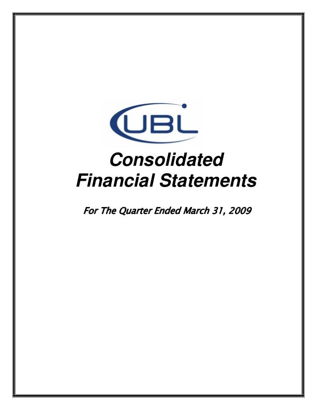 ConsolidatedFinancial StatementsFor The Quarter Ended March 31, 2009