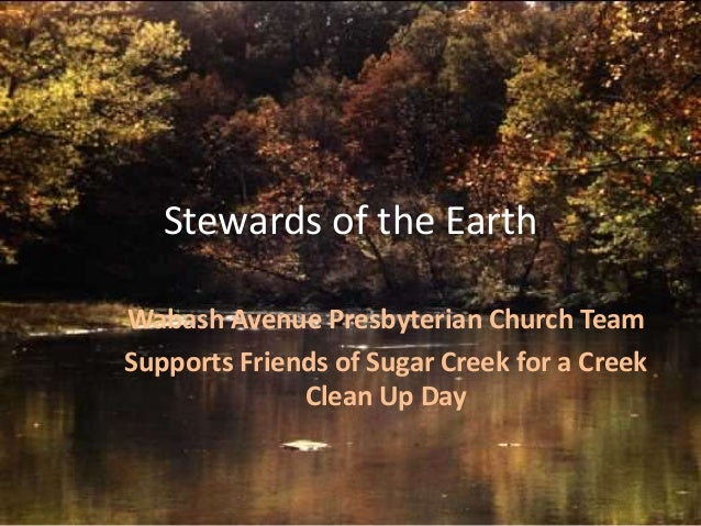 Stewards of the Earth Wabash Avenue Presbyterian Church Team Supports Friends of Sugar Creek for a Creek Clean Up Day
