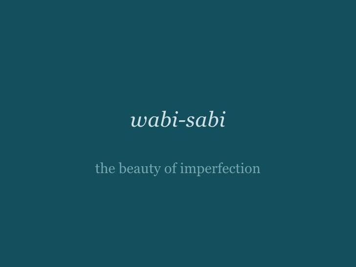 wabi-sabithe beauty of imperfection