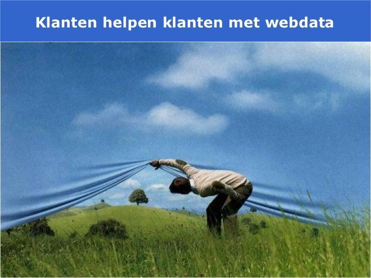 Klanten helpen klanten met webdata