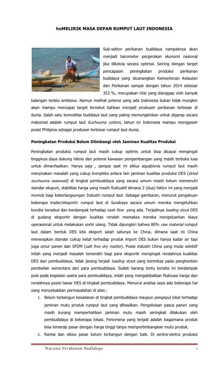 hoMELIRIK MASA DEPAN RUMPUT LAUT INDONESIA                                        Sub-sektor perikanan budidaya nampaknya ...