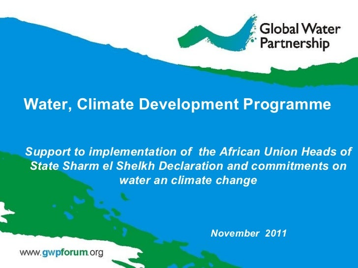 Support to implementation of  the African Union Heads of State Sharm el Shelkh Declaration and commitments on water an cli...