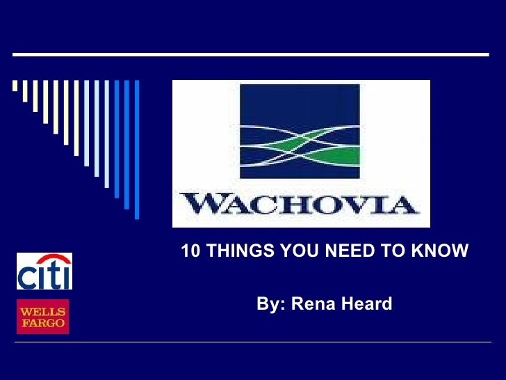 10 Things to Know about Wachovia
