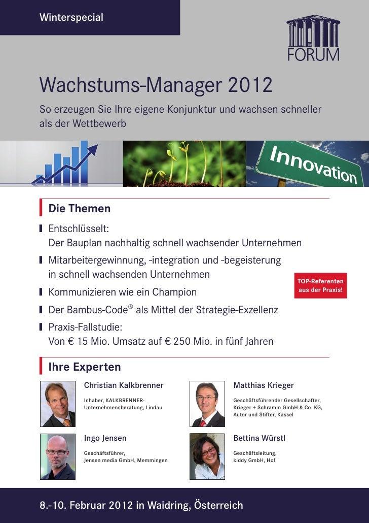 WinterspecialWachstums-Manager 2012So erzeugen Sie Ihre eigene Konjunktur und wachsen schnellerals der Wettbewerb Die Them...