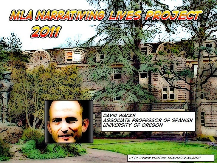 MLA 2011 Narrating Lives: David Wacks