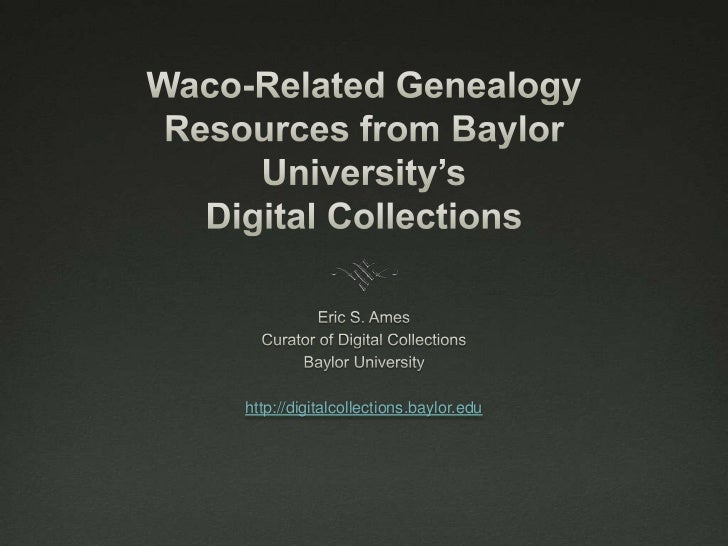 Waco genealogy resources 82712
