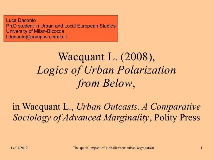Wacquant  Urban Marginality - slides daconto