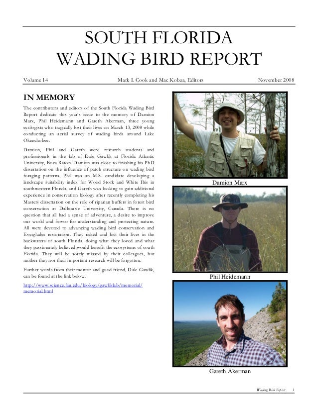 SOUTH FLORIDA                WADING BIRD REPORTVolume 14                                       Mark I. Cook and Mac Kobza,...