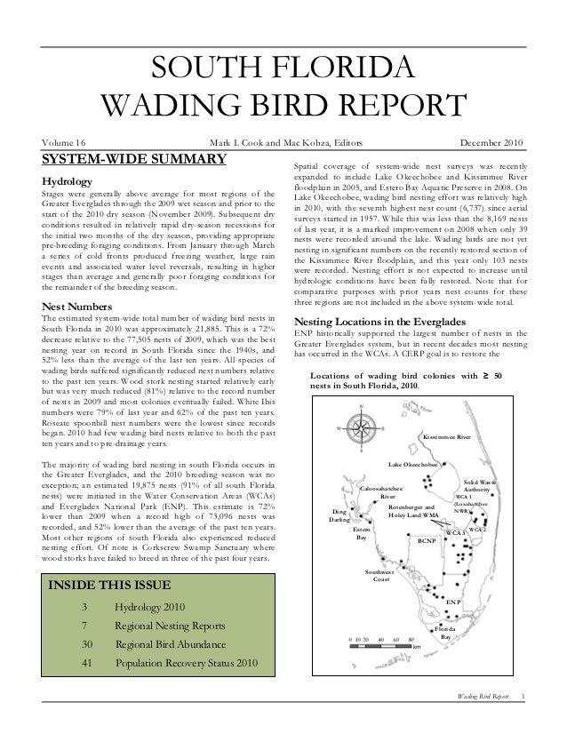 SOUTH FLORIDA                WADING BIRD REPORTVolume 16                                      Mark I. Cook and Mac Kobza, ...