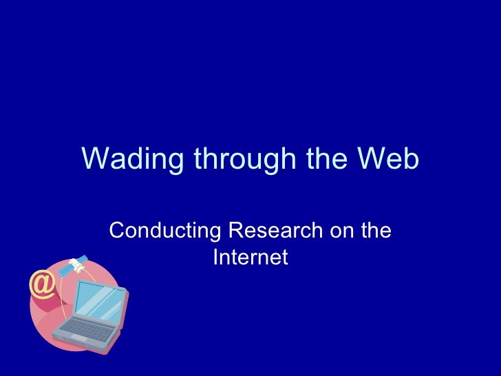 Wading Through The Web