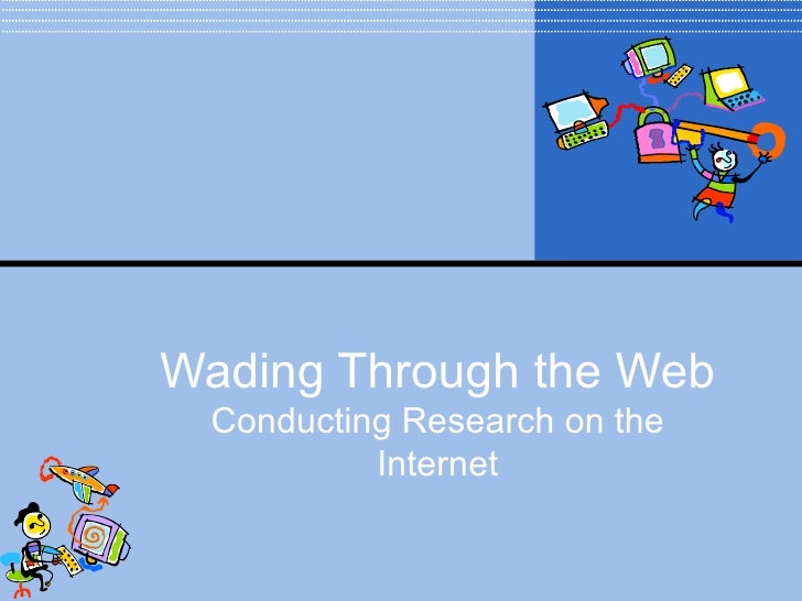 Wading through the web revised9 28-2010