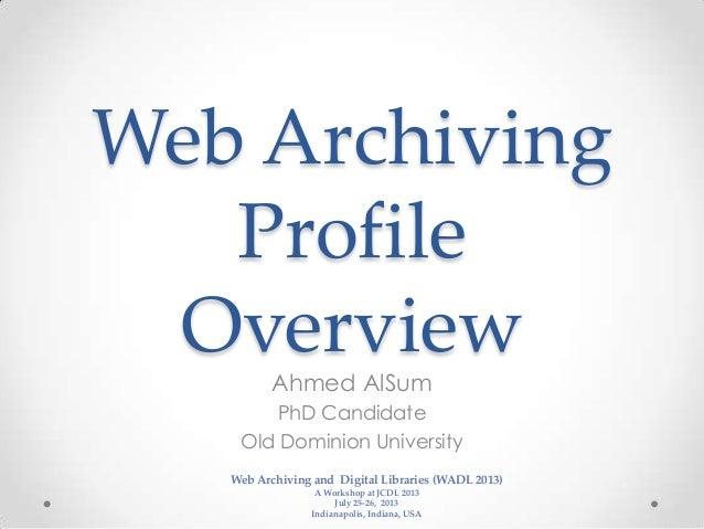 Web Archiving Profile - WADL 2013