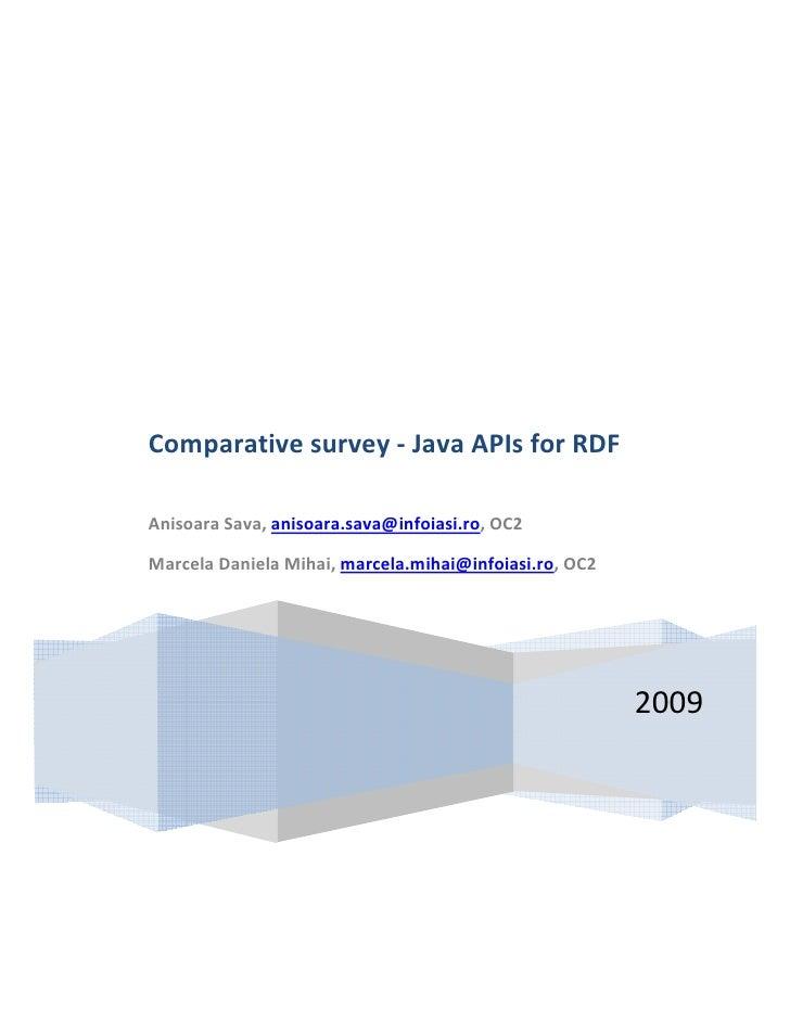 Comparativesurvey‐JavaAPIsforRDF  AnisoaraSava,anisoara.sava@infoiasi....