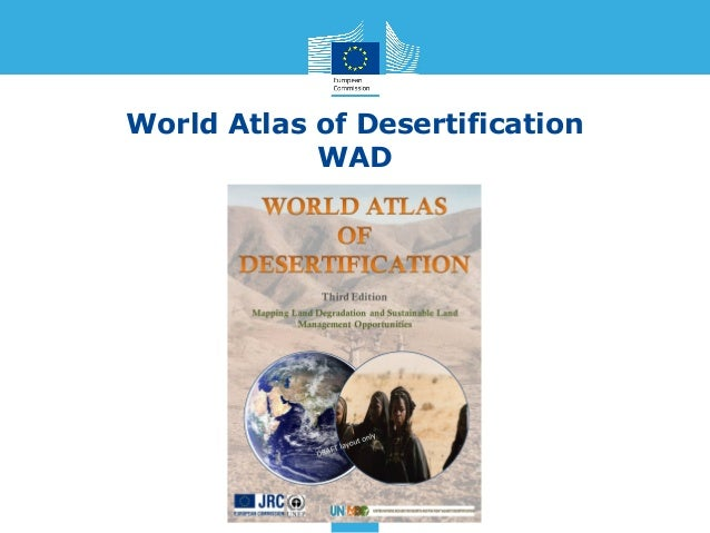 World Atlas of Desertification            WAD
