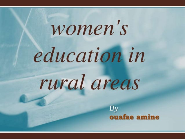 women's education in rural areas By ouafae amine