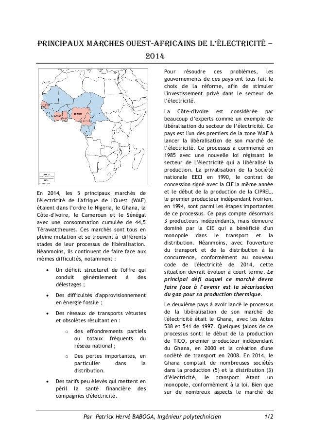 Par Patrick Hervé BABOGA, Ingénieur polytechnicien 1/2 principaux marches ouest-africains de l'électricité – 2014 En 2014,...