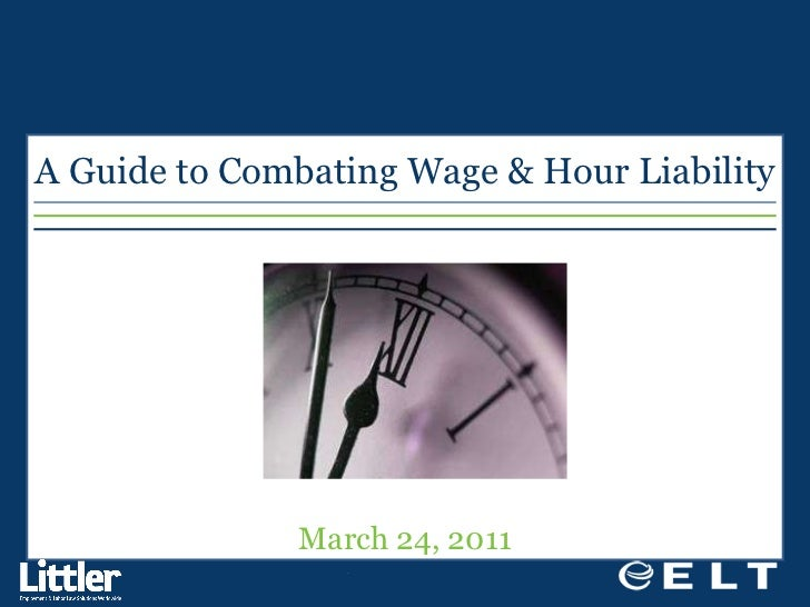 A Guide to Combating Wage & Hour Liability