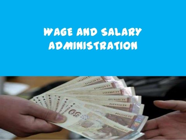 Wage and salary