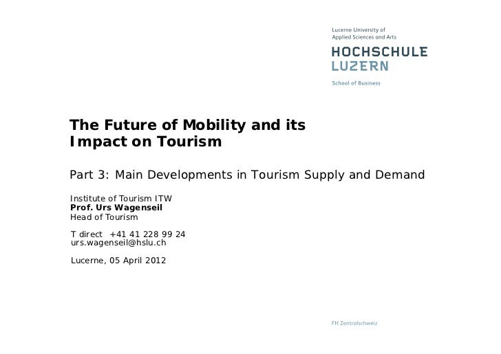Wagenseil urs the future of mobility and its impact on tourism world tourism forum 2009