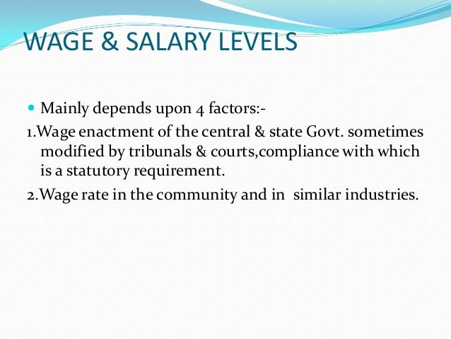 factors that influence internal pay structures The process of establishing pay structure consists of five steps and it will also take care of external, internal and procedural equity conduct a salary survey of what other employers are paying .