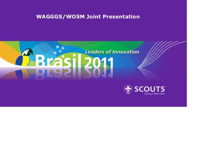 WAGGGS/WOSM Joint Presentation
