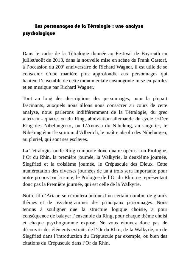 Les personnages de la Tétralogie : une analysepsychologiqueDans le cadre de la Tétralogie donnée au Festival de Bayreuth e...