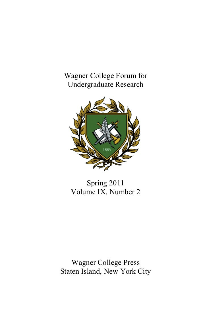 Wagner College Forum for Undergraduate Research, Vol. 9 No. 2