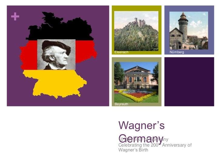 Wagner Society of Cincinnati 2013 Trip - Germany