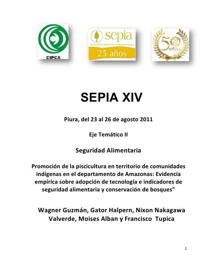 SEPIA XIV                Piura,del23al26deagosto2011                         EjeTemáticoII                    S...