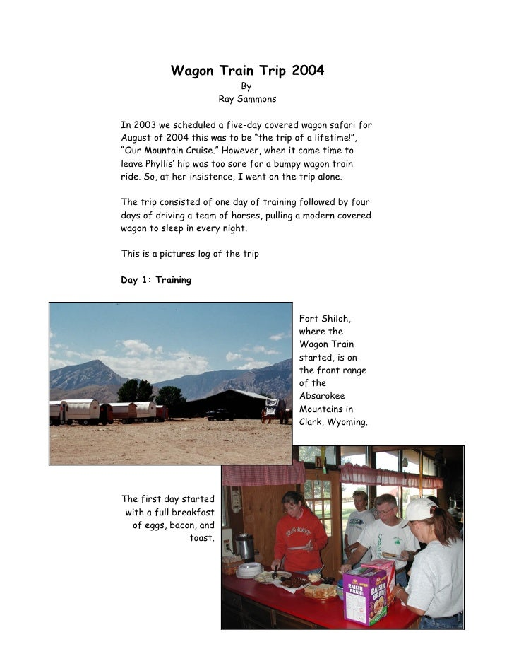 Wagon Train Trip 2004                               By                          Ray SammonsIn 2003 we scheduled a five-day...