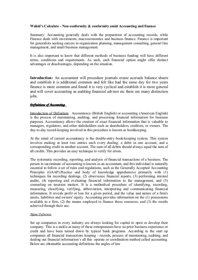Wahid's Calculate - Non-conformity & conformity amid Accounting and finance Summary: Accounting generally deals with the p...