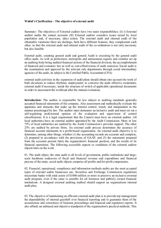 Wahid's Clarification – The objective of external audit Summary: The objectives of External auditor have two main responsi...
