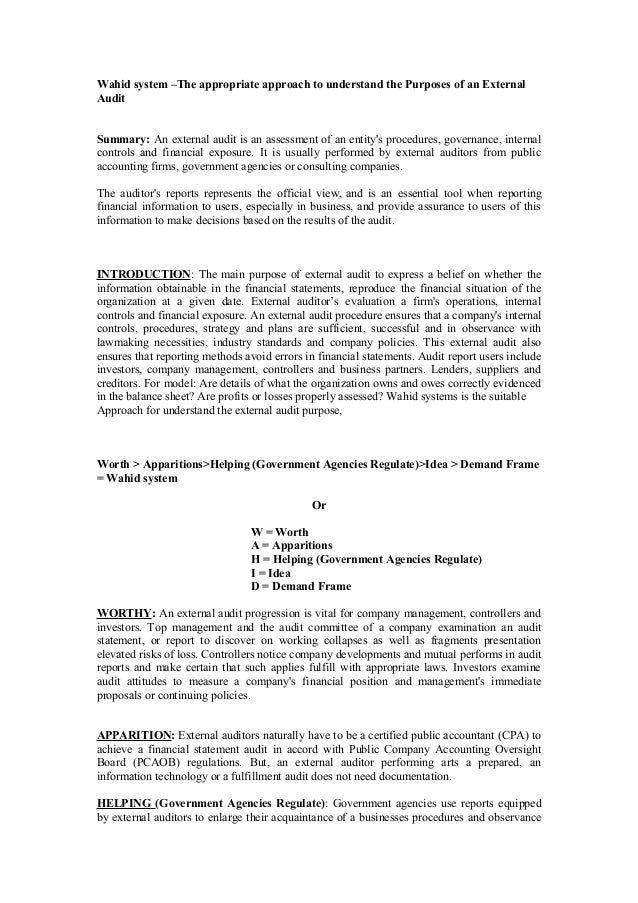 Wahid system –The appropriate approach to understand the Purposes of an External Audit Summary: An external audit is an as...