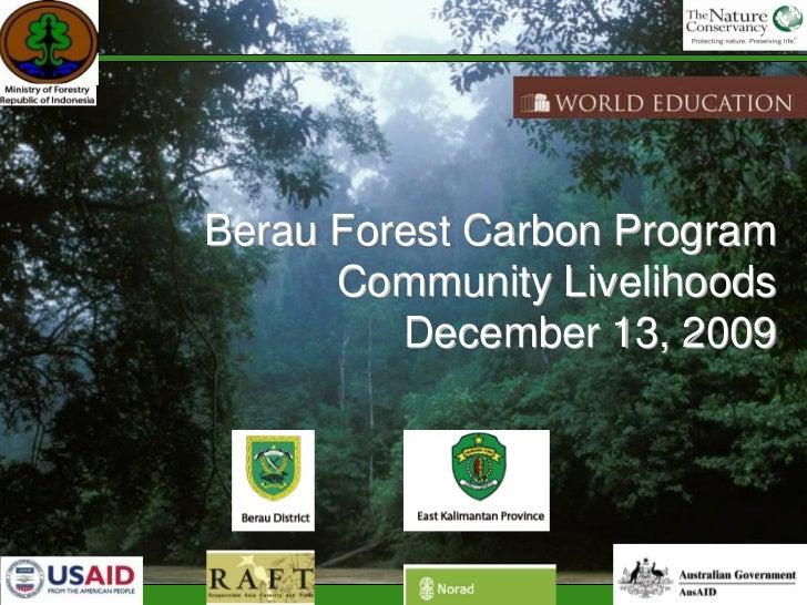Berau Forest Carbon Program Community Livelihoods