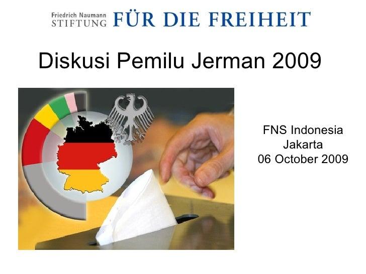 Diskusi Pemilu Jerman 2009 FNS Indonesia Jakarta 06 October 2009