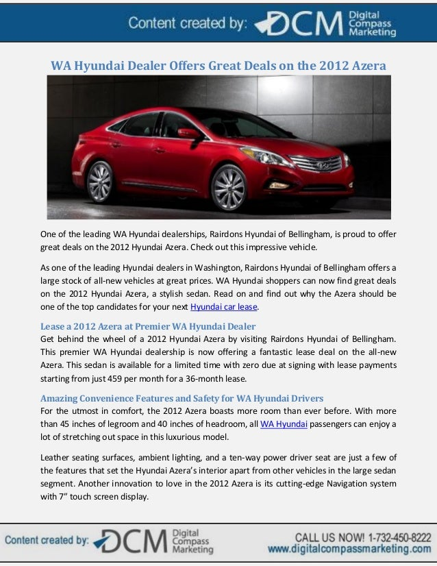WA Hyundai Dealer Offers Great Deals on the 2012 AzeraOne of the leading WA Hyundai dealerships, Rairdons Hyundai of Belli...