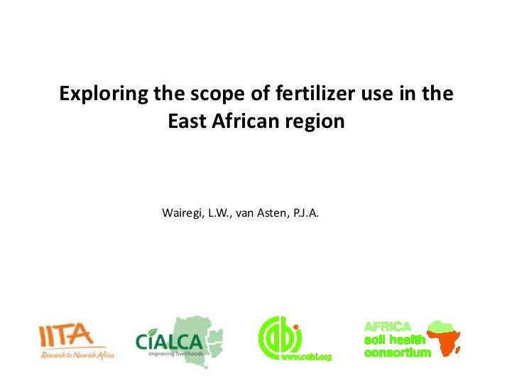 Wairegi - Exploring the scope of fertilizer use in the East African region