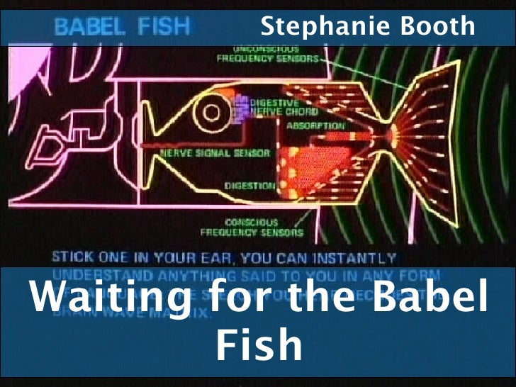 Waiting for the Babel Fish Stephanie Booth