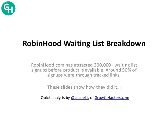 Waitlist product launch robin hood