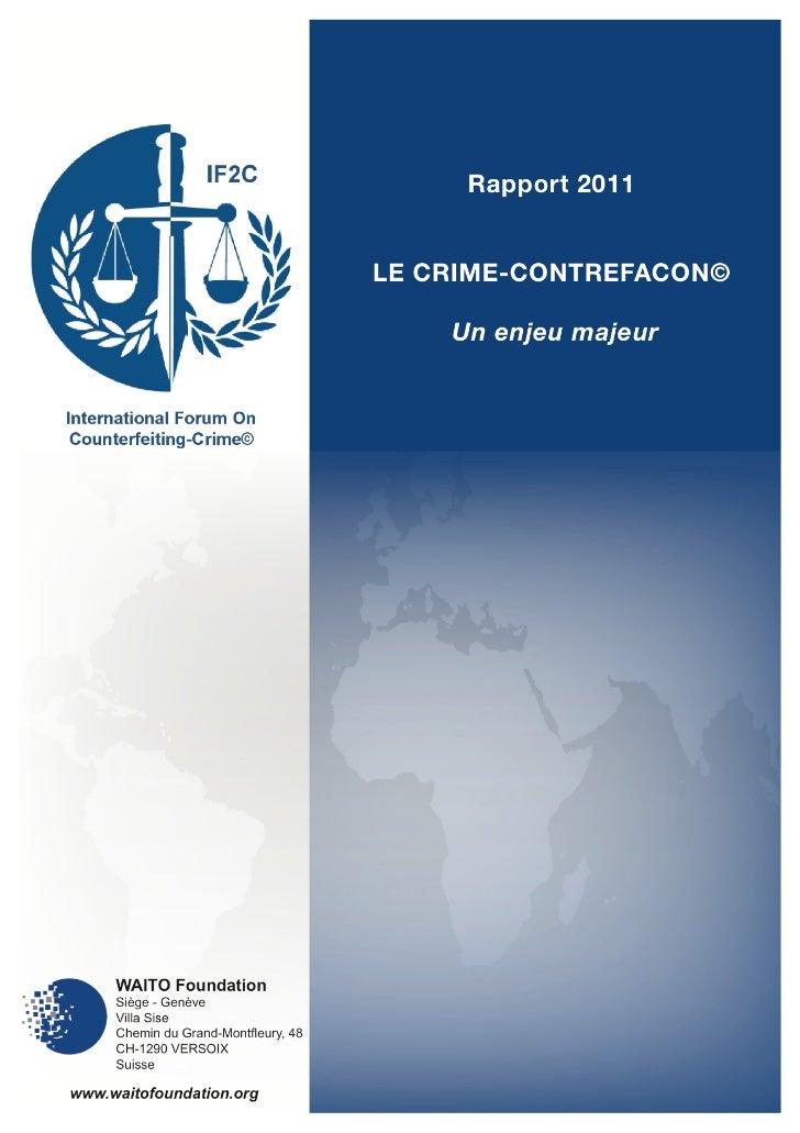 Waito rapport 2011: le Crime Contrefacon, un enjeu majeur