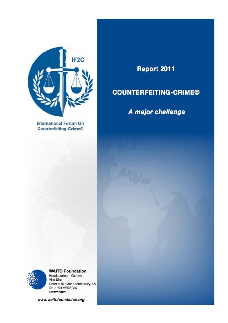 Waito Report 2011: Counterfeiting Crime a major challenge