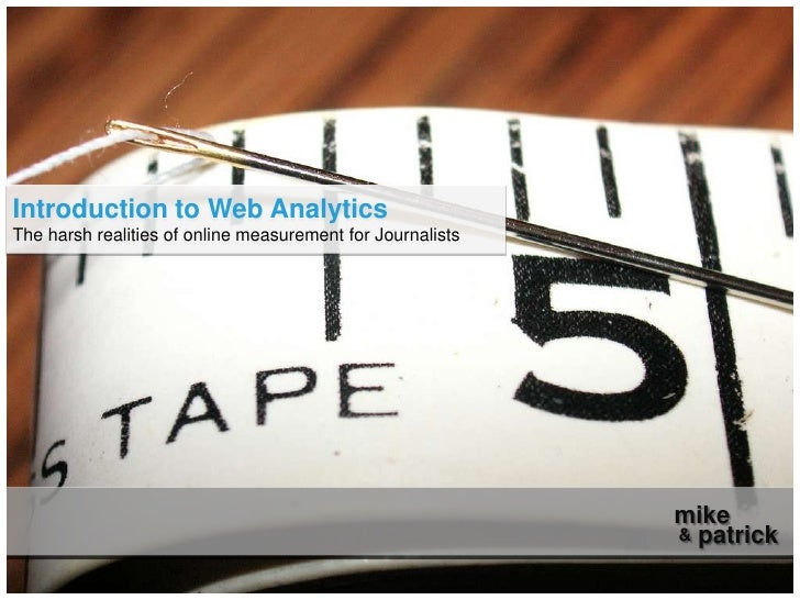 Introduction to Web Analytics for Journalists