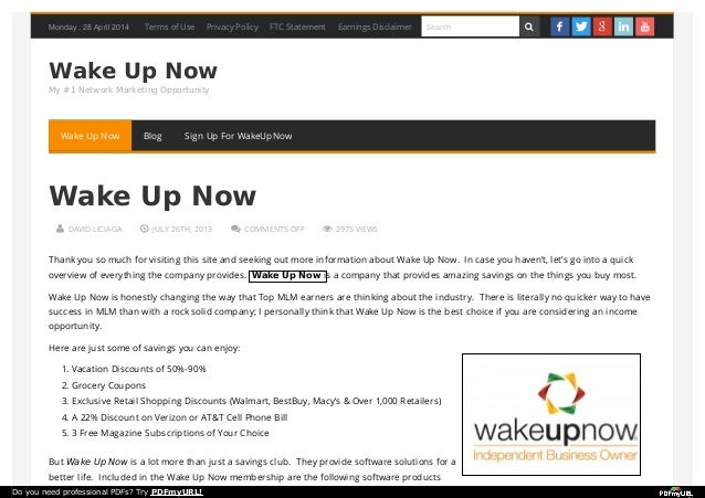 Monday , 28 April 2014 Wake Up Now My #1 Network Marketing Opportunity  DAVID LICIAGA  JULY 26TH, 2013  COMMENTS OFF  ...
