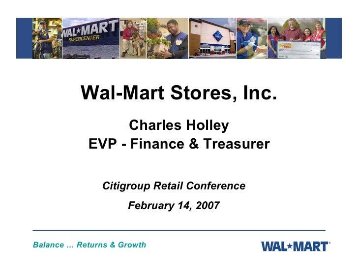 Wal-Mart Stores, Inc.                   Charles Holley             EVP - Finance & Treasurer                 Citigroup Ret...