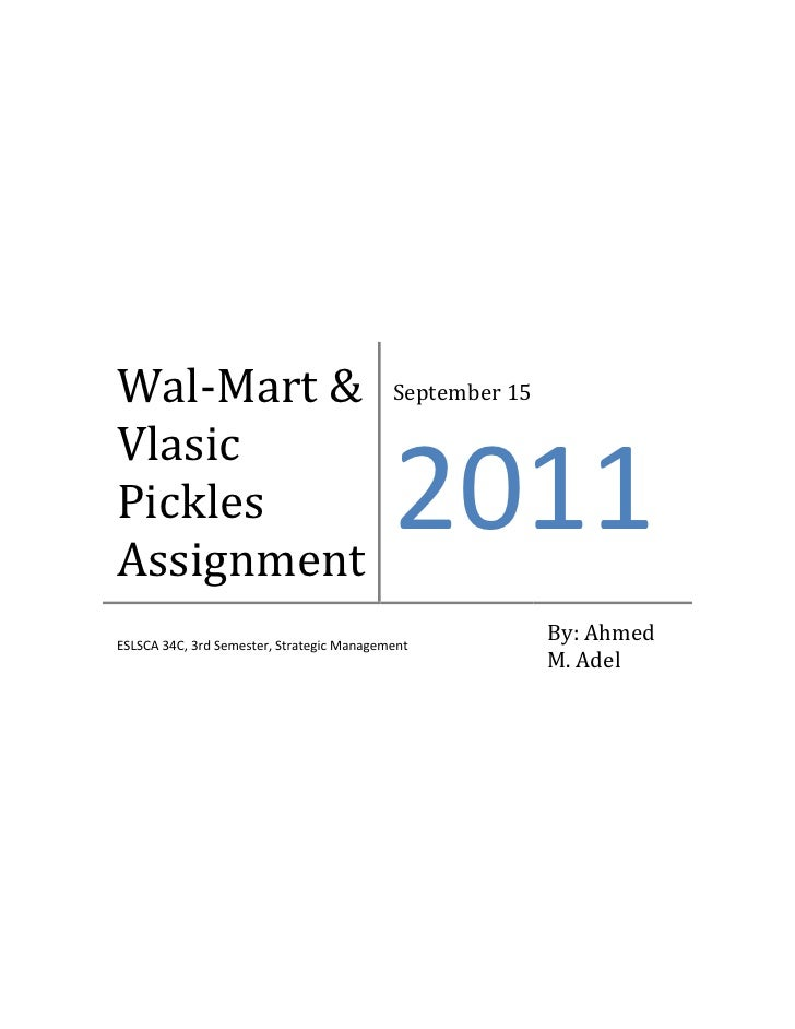 Wal mart assignment-strategic management-ahmed m. adel